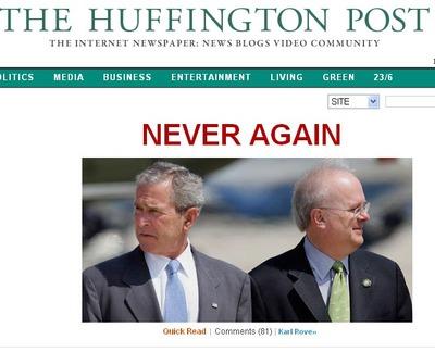 HuffPo never again bush cheney