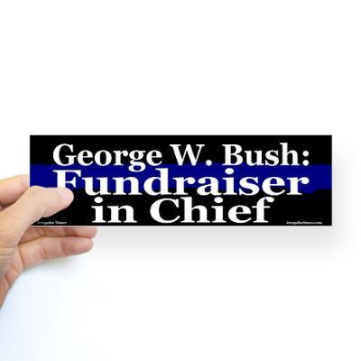 George_w_bush_fundraiser_bumper_sticker