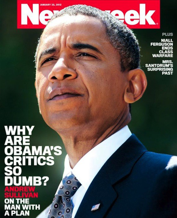 Newsweek why are obamas critics so DUMB